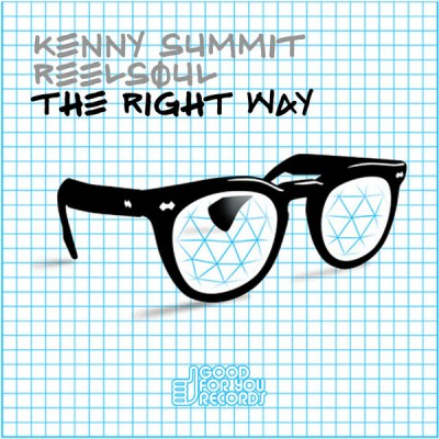 Kenny Summit & Reelsoul - The Right Way