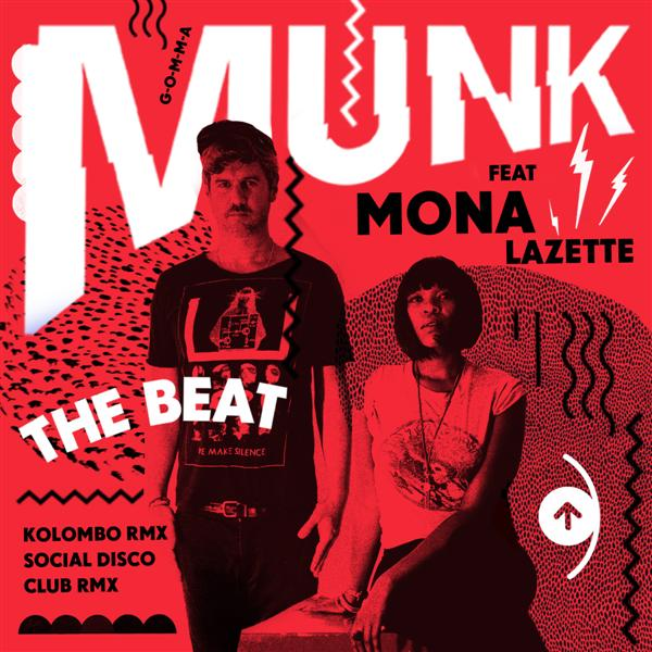 Munk - The Beat Feat. Mona Lazette (Kolombo Remix)