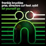Frankie Knuckles Presents Director's Cut featuring Sybil - Let yourself go
