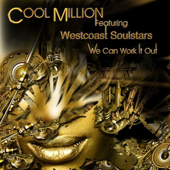 Cool Million ft Westcoast Allstars - We can work it out