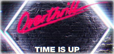 Overthrill - Time is up